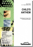 Child's Anthem / Partitur