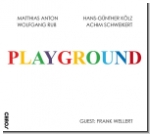 Playground CD *Neu!*