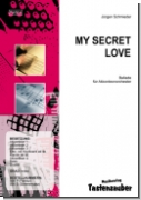 My Secret Love / Partitur